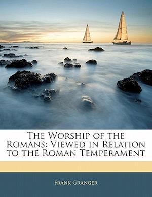 The Worship of the Romans af Frank Granger