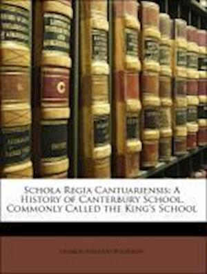 Schola Regia Cantuariensis af Charles Eveleigh Woodruff, Harry James Cape