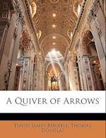 A Quiver of Arrows af David James Burrell, Thomas Douglas