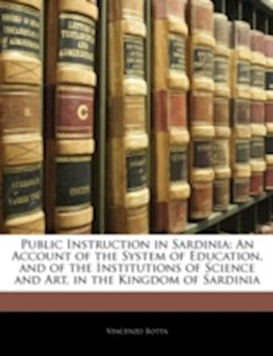 Public Instruction in Sardinia af Vincenzo Botta