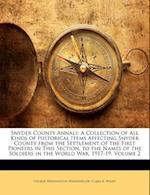 Snyder County Annals af Clara R. Winey, George Washington Wagenseller