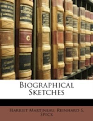 Biographical Sketches af Reinhard S. Speck, Harriet Martineau