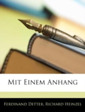 Mit Einem Anhang af Richard Heinzel, Ferdinand Detter