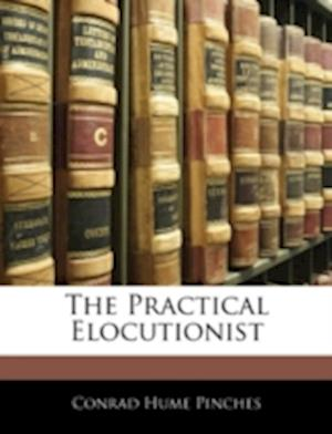 The Practical Elocutionist af Conrad Hume Pinches, Titus Livius