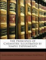 The Principles of Chemistry af Charles Henry Peirce, Julius Adolph Stckhardt, Julius Adolph Stockhardt