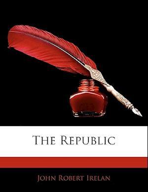 The Republic af John Robert Irelan