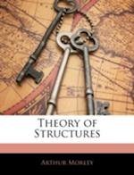 Theory of Structures af Arthur Morley