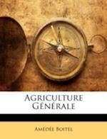 Agriculture Generale af Amde Boitel, Amedee Boitel