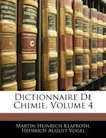 Dictionnaire de Chimie, Volume 4 af Martin Heinrich Klaproth, Heinrich August Vogel