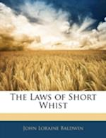 The Laws of Short Whist af John Loraine Baldwin