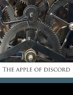 The Apple of Discord af Earle Ashley Walcott