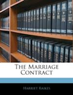 The Marriage Contract af Harriet Raikes