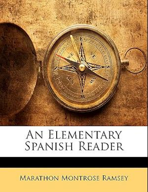 An Elementary Spanish Reader af Marathon Montrose Ramsey