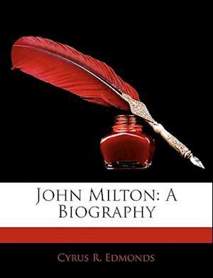 John Milton af Cyrus R. Edmonds