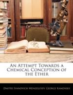 An Attempt Towards a Chemical Conception of the Ether af Dmitry Ivanovich Mendeleyev, George Kamensky