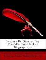 Discours Du General Foy af Pierre Tissot, Charles Guillaume Tienne, Maximilien Foy