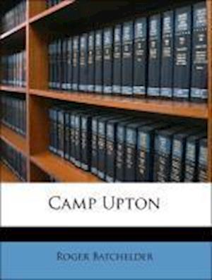 Camp Upton af Roger Batchelder