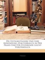 Die Festigkeitslehre Und Ihre Anwendung af P. Uhlich