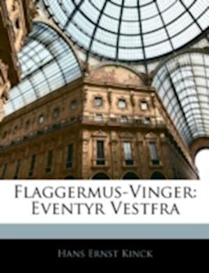 Flaggermus-Vinger af Hans Ernst Kinck