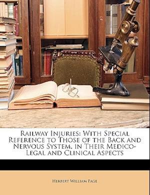 Railway Injuries af Herbert William Page