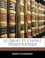 Le Droit Et L'Esprit Democratique af Joseph Charmont