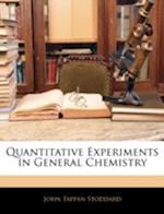 Quantitative Experiments in General Chemistry af John Tappan Stoddard