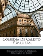 Comedia de Calisto y Melibea af Fernando de Rojas, Raymond Foulche-Delbosc, R. Foulchbe-Delbosc