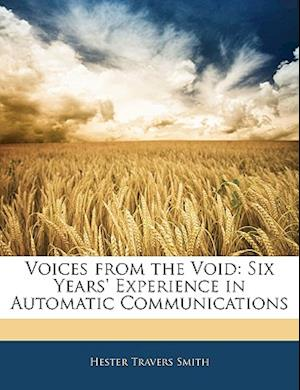 Voices from the Void af Hester Travers Smith