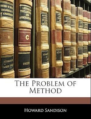 The Problem of Method af Howard Sandison