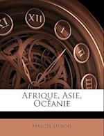 Afrique, Asie, Oceanie af Marcel Dubois