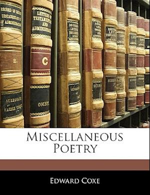Miscellaneous Poetry af Edward Coxe