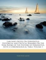 Larcher's Notes on Herodotus af Pierre-Henri Larcher