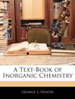 A Text-Book of Inorganic Chemistry af George S. Newth