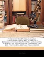 Handbuch Der Speciellen Arznei-Verordnungslehre af Louis Posner
