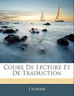 Cours de Lecture Et de Traduction af J. Roemer