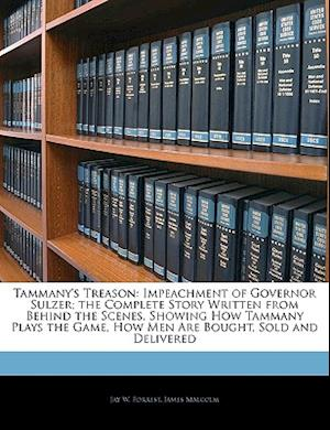 Tammany's Treason af James Malcolm, Jay W. Forrest