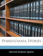 Pennsylvania Stories af Arthur Hobson Quinn