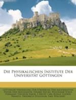 Die Physikalischen Institute Der Universit T G Ttingen af Woldemar Voigt, Eduard Riecke