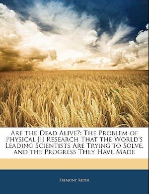 Are the Dead Alive? af Fremont Rider