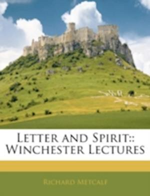 Letter and Spirit af Richard Metcalf