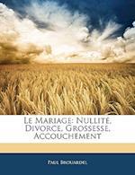 Le Mariage af Paul Brouardel