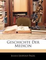 Geschichte Der Medicin af Julius Leopold Pagel