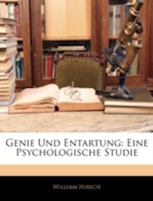 Genie Und Entartung af William Hirsch