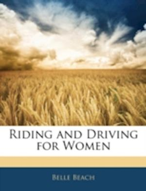 Riding and Driving for Women af Belle Beach