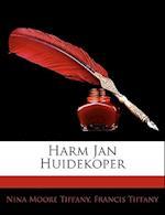 Harm Jan Huidekoper af Francis Tiffany, Nina Moore Tiffany