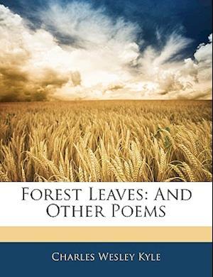 Forest Leaves af Charles Wesley Kyle