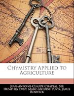 Chymistry Applied to Agriculture af Jean Antoine Claude Chaptal, Humphry Davy, Marc-Antoine Puvis