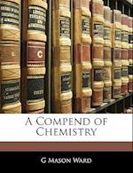 A Compend of Chemistry af G. Mason Ward