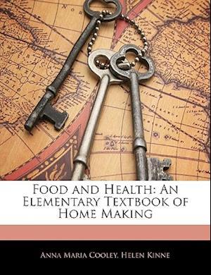 Food and Health af Anna Maria Cooley, Helen Kinne