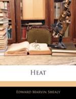 Heat af Edward Marvin Shealy